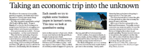 Taking an economic trip into the unknown